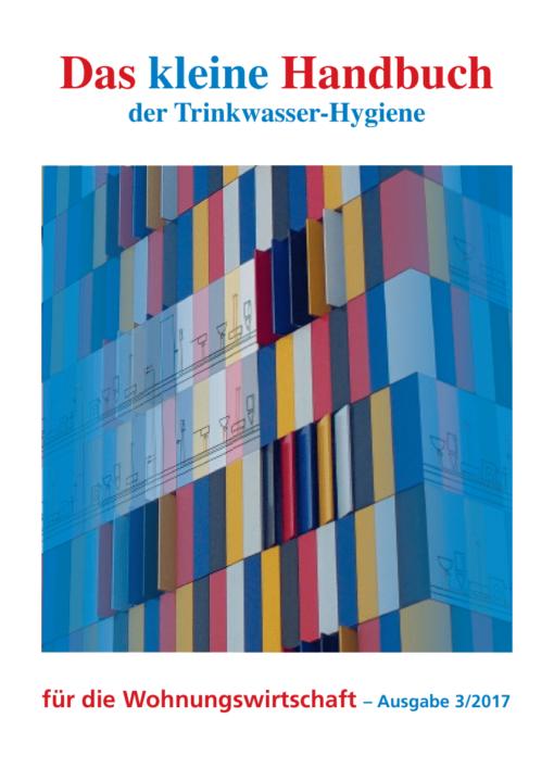 Das kleine Handbuch der Trinkwasser-Hygiene für die Wohnungswirtschaft